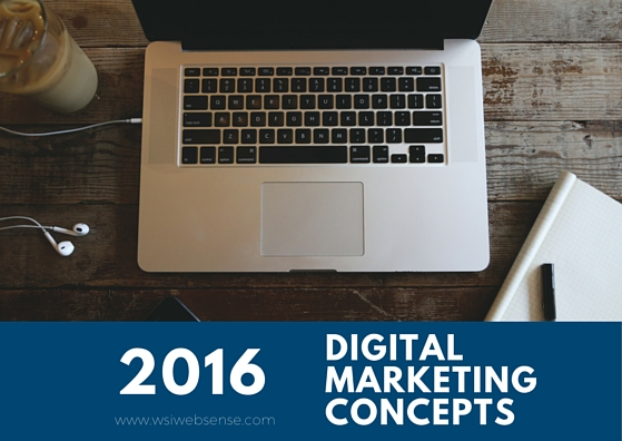 2016 Digital Marketing Concepts