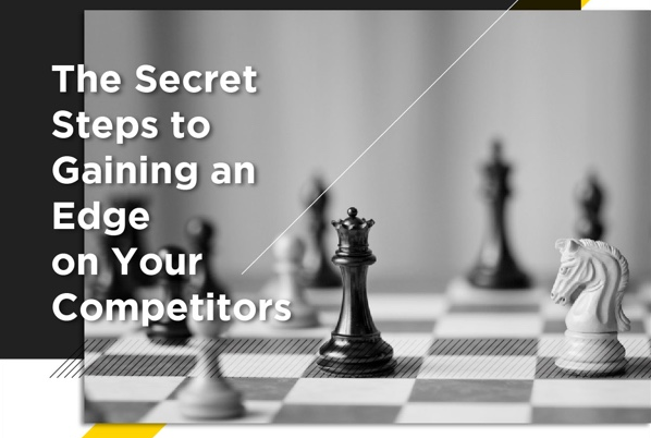 steps to gain an edge over your competitors